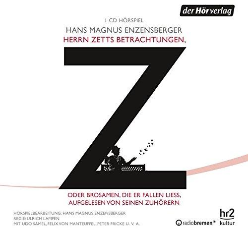 9783844513738: Herrn Zetts Betrachtungen, oder Brosamen, die er fallen ließ, aufgelesen von seinen Zuhörern