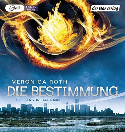 Die Bestimmung 01 - Divergent: Veronica Roth