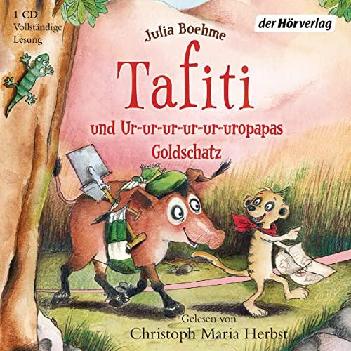 Tafiti 04 und Ur-ur-ur-ur-ur-uropapas Goldschatz: Julia Boehme