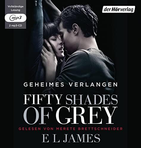 Fifty Shades of Grey - Geheimes Verlangen: James, E L