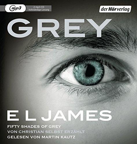Grey - Fifty Shades of Grey von: James, E L