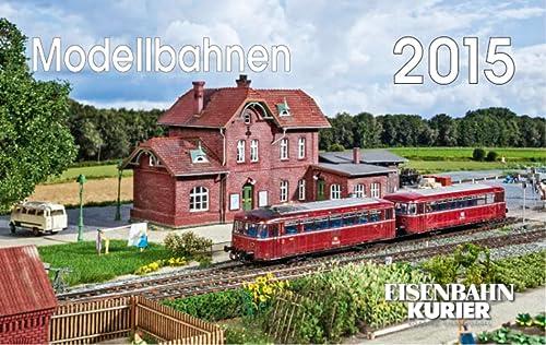 9783844657494: Modellbahnen 2015