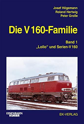 """Die V 160-Familie 01: """"Lollo"""" und Serien-V 160: Josef Högemann"""