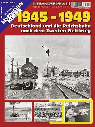 9783844670066: EK-Special 113. 1945 - 1949: Deutschland und die Reichsbahn nach dem Zweiten Weltkrieg