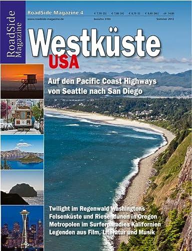 9783844691030: RoadSide Magazine 04. Westküste USA: Auf den Pacific Coast Highways von Seattle nach San Diego