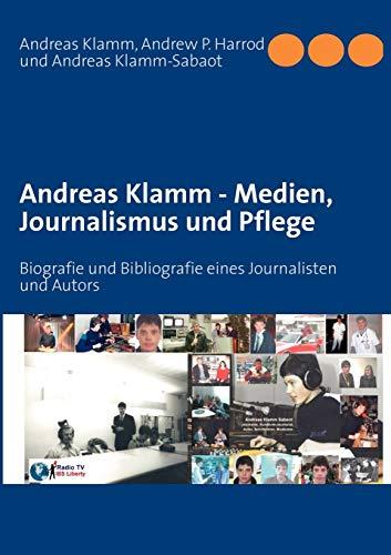 9783844801224: Andreas Klamm - Medien, Journalismus Und Pflege (German Edition)