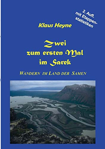 9783844802054: Zwei zum ersten Mal im Sarek (German Edition)