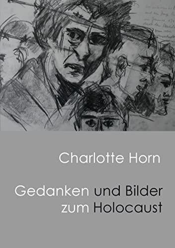 9783844802238: Gedanken und Bilder zum Holocaust
