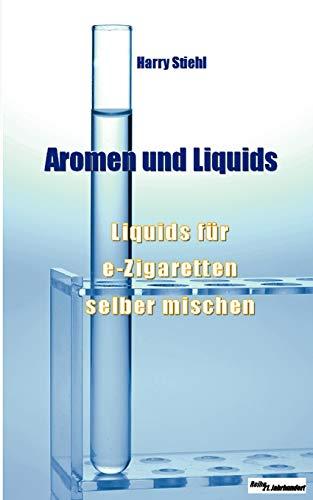 9783844802733: Liquids und Aromen