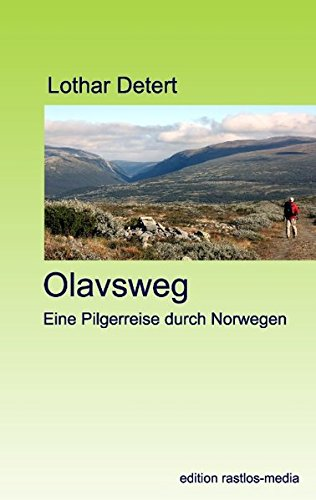 9783844802993: Olavsweg: Eine Pilgerreise durch Norwegen