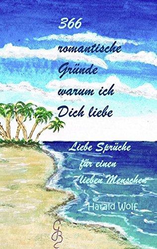 9783844804355: 366 romantische Gründe warum ich Dich liebe (German Edition)