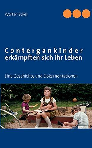 9783844804713: Contergankinder Erk Mpften Sich Ihr Leben (German Edition)