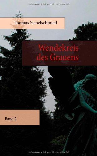 9783844805123: Wendekreis des Grauens