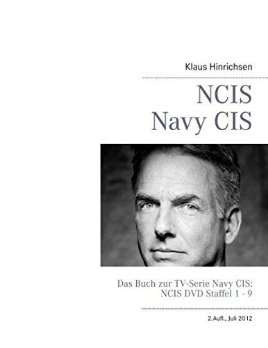 NCIS - Navy CIS: Das Buch zur TV-Serie: DVD Staffel 1 - 9: Klaus Hinrichsen