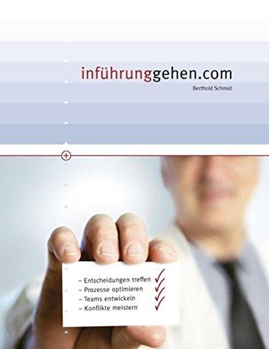 9783844809206: inführunggehen.com: Praxishandbuch für Führungskräfte