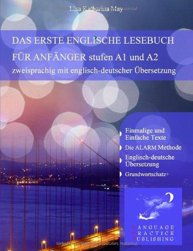 9783844810196: Das Erste Englische Lesebuch für Anfänger: Stufen A1 und A2 zweisprachig mit englisch-deutscher Übersetzung
