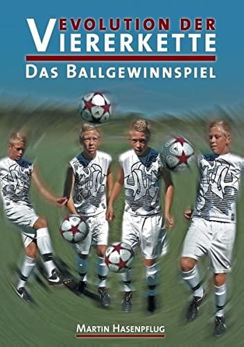 9783844811476: Evolution der Viererkette: Das Ballgewinnspiel