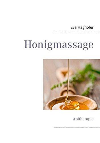 9783844812923: Honigmassage: Apitherapie