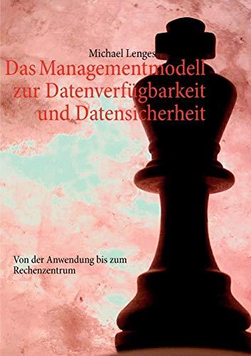 9783844813364: Das Managementmodell zur Datenverfügbarkeit und Datensicherheit