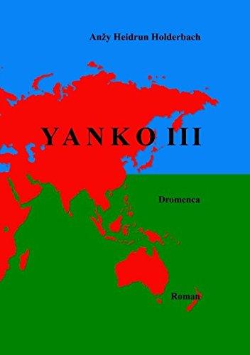 Yanko III: Anzy Heidrun Holderbach