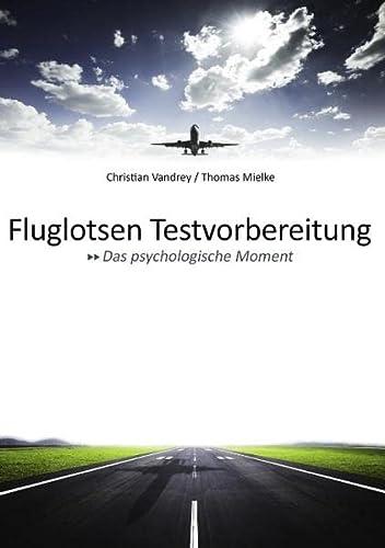 9783844817225: Fluglotsen Testvorbereitung; Das psychologische Moment