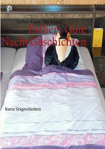 9783844817546: Esthers Gute Nacht Geschichten: Kurze Sexgeschichten