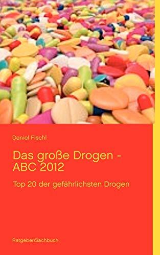 Das Grosse Drogen - ABC 2014: Fischl, Daniel
