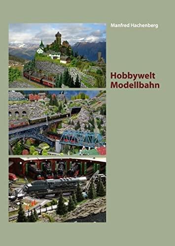Hobbywelt Modellbahn: Manfred Hachenberg