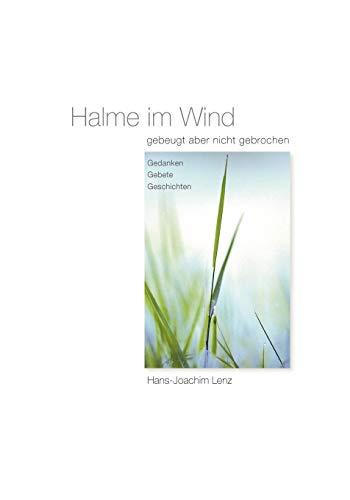 Halme im Wind: Lenz, Hans-Joachim