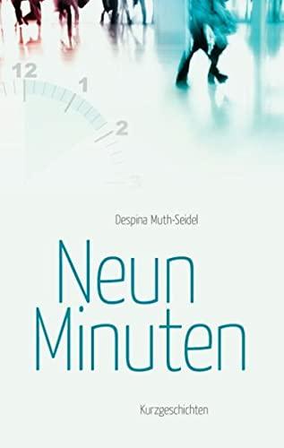 9783844832068: Neun Minuten: Kurzgeschichten