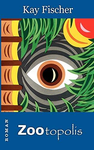 9783844833126: Zootopolis (German Edition)