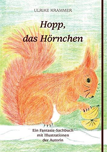 9783844834581: Hopp, das Hörnchen
