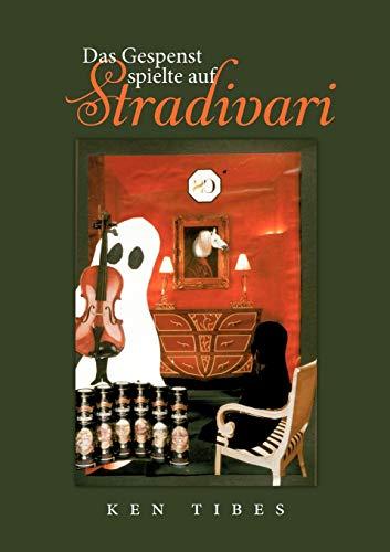 9783844834734: Das Gespenst Spielte Auf Stradivari (German Edition)