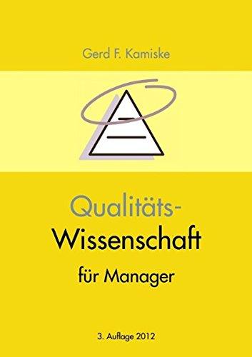 Qualitäts-Wissenschaft für Manager: Kamiske, Gerd F.