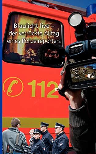 9783844845617: Blaulicht live (German Edition)