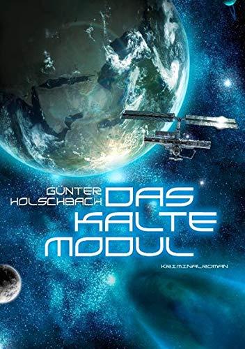9783844850642: Das Kalte Modul (German Edition)