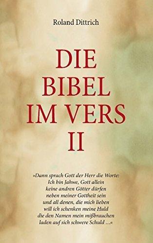 9783844862645: Die Bibel im Vers II: Nach: Die Bibel Gesamtausgabe