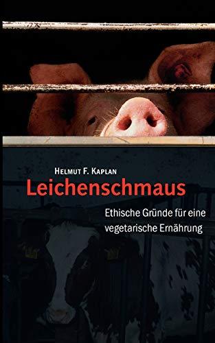 Leichenschmaus: Kaplan, Helmut F.