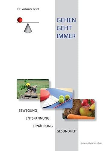 9783844889796: Gehen geht immer: Bewegung und Gesundheit