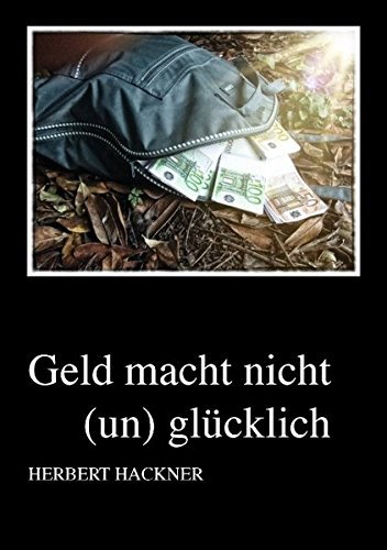 9783844890815: Geld Macht Nicht (Un)Gl Cklich