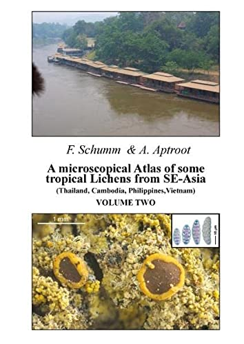 A microscopical Atlas of some tropical Lichens: Felix Schumm; Andre