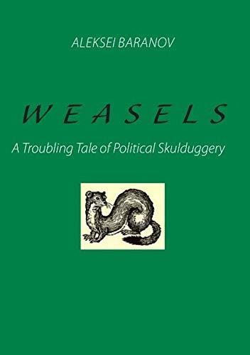 Weasels: Aleksei Baranov