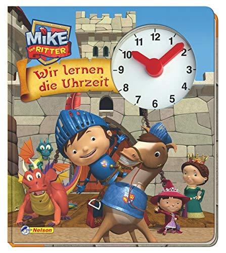 9783845101453: Mike der Ritter, Wir lernen die Uhrzeit