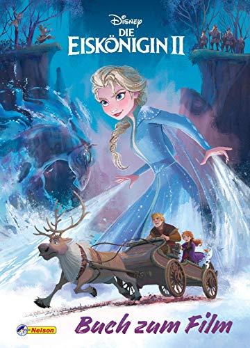 Disney Die Eiskönigin 2: Buch zum Film (Disney Eiskönigin) : Nacherzählung des Films