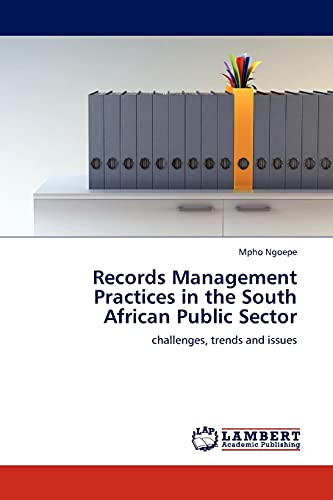 9783845401058: Records Management Practices in the South African Public Sector: challenges, trends and issues