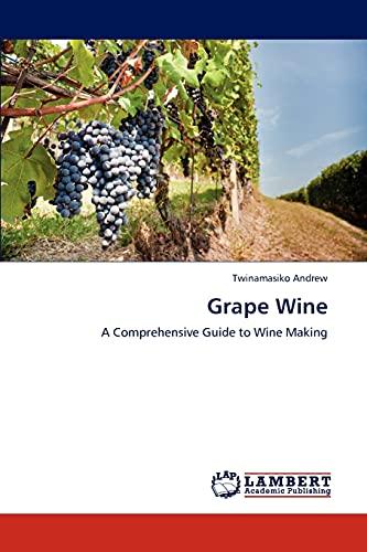 Grape Wine: Twinamasiko Andrew