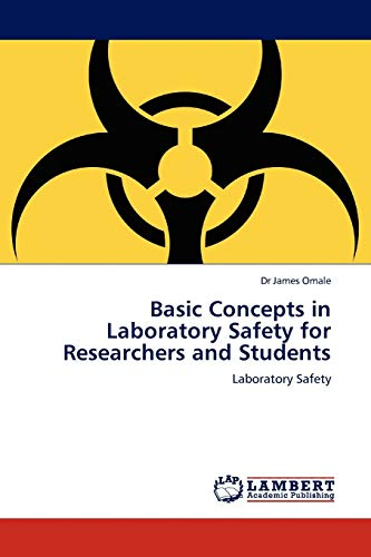Basic Concepts in Laboratory Safety for Researchers: Dr James Omale