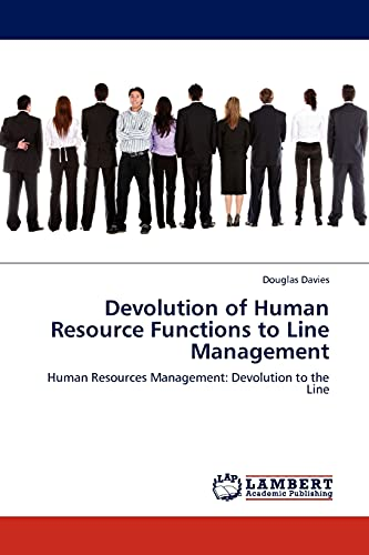9783845403359: Devolution of Human Resource Functions to Line Management: Human Resources Management: Devolution to the Line