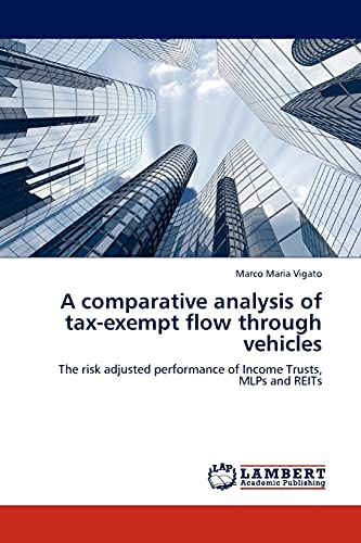 A comparative analysis of tax-exempt flow through vehicles: Marco Maria Vigato
