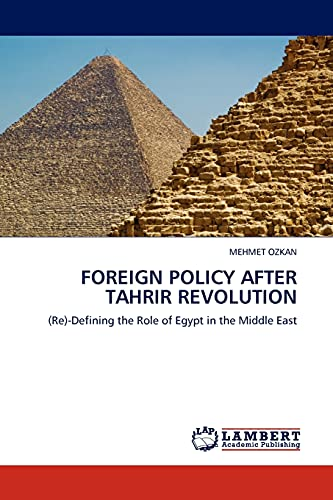 Foreign Policy After Tahrir Revolution: MEHMET OZKAN